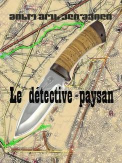 Le detective paysan - მიხო მოსულიშვილი