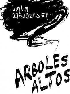 arboles altos - სოსო მეშველიანი