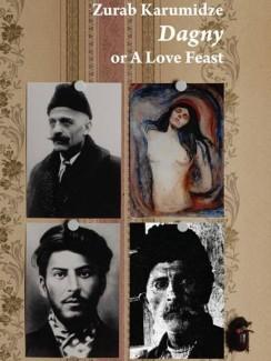 Dagny or a Love Feast - Zurab Karumidze