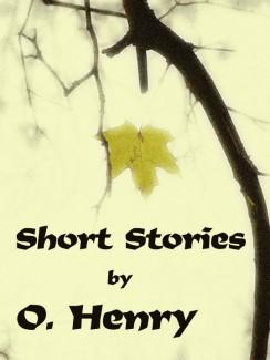 Short Stories - O. Henry