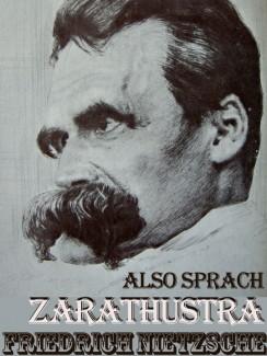 Also Sprach Zarathustra - Friedrich Nietzsche